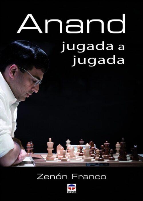 1-anand-jugada-a-jugada-978-84-16676-12-5-526x741