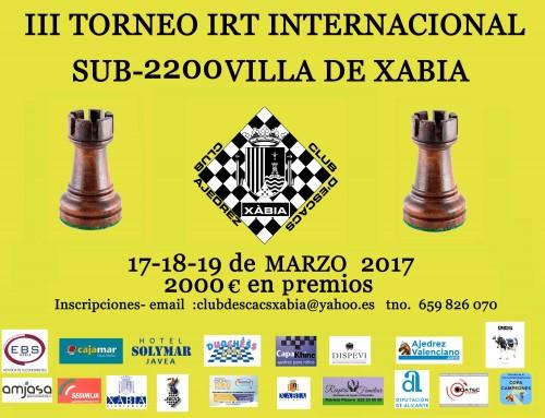 III Torneo IRT Internacional Sub2200 Villa de Xabia